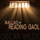 The Ballad of Reading Gaol By Oscar Wilde - EP