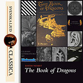 The Book of Dragons (unabridged)