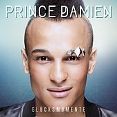 Prince Damien - Glücksmomente