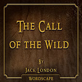 The Call of the Wild (By Jack London)