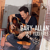 Play Album: Set You Free  - Gary Allan