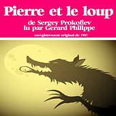 Serge Prokofiev : Pierre Et Le Loup (Conte Musical Lu Par Gérard Philippe)