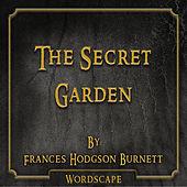 The Secret Garden (By Frances Hodgson Burnett)
