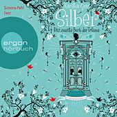 Silber - Das zweite Buch der Träume: Dream a Little Dream (Ungekürzte Fassung)