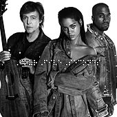 Rihanna - FourFiveSeconds Feat. Kanye West & Paul McCartney
