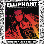 Elliphant - NapsterLive Session