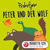 Menuetto Kids - Klassik für Kinder - Prokofjew: Peter und der Wolf (Menuetto Kids - Klassik für Kinder)