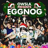Various Artists - Owsla Presents Eggnogg, Vol. 1