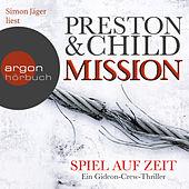 Mission - Spiel auf Zeit - Ein Gideon-Crew-Thriller Gekürzte Fassung