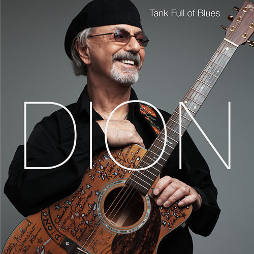 Tank Full Of Blues - Dion