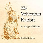 The Velveteen Rabbit (unabridged)