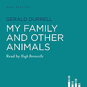 My Family and Other Animals (Abridged)