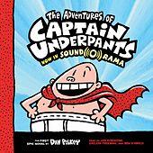 The Adventures of Captain Underpants - Captain Underpants, Book 1 (Unabridged)