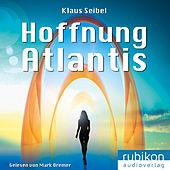 Hoffnung Atlantis - Die erste Menschheit (6)
