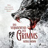 Das Vermächtnis der Grimms 1: Wer hat Angst vorm bösen Wolf?