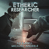 Etheric Researcher - Etheric Adventures: Anne and Jinx - A Kurtherian Gambit Series, Book 2 (Unabridged)
