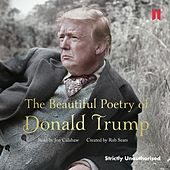 The Beautiful Poetry of Donald Trump (Unabridged)