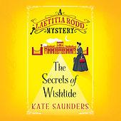 The Secrets of Wishtide - A Laetitia Rodd Mystery 1 (Unabridged)