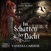 Im Schatten der Nacht - Ein Vampirmärchen (ungekürzt)