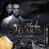 Die Gabe - Shadow Hearts, Folge 1 (Ungekürzt)