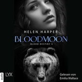 Bloodmoon - Blood Destiny - Mackenzie-Smith-Serie 4 (Ungekürzt)