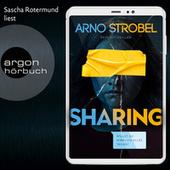 Sharing - Willst du wirklich alles teilen? (Gekürzt)