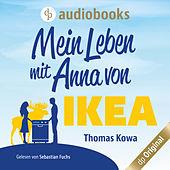 Mein Leben mit Anna von IKEA - Anna von IKEA-Reihe, Band 1 (Ungekürzt)