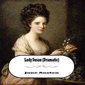 Lady Susan: Dramatic By Jane Austen (YonaBooks)