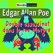 Double assassinat dans la rue Morgue, d'Edgar Allan Poe