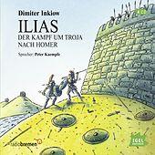 Ilias (Der Kampf um Troja nach Homer)