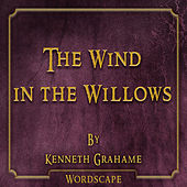 The Wind in the Willows (By Kenneth Grahame)