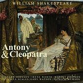 Antony and Cleopatra by William Shakespeare