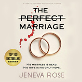 The Perfect Marriage - a completely gripping psychological suspense (Unabridged)