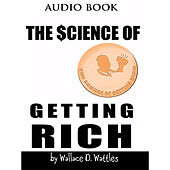 The Science of Getting Rich (Unabridged)
