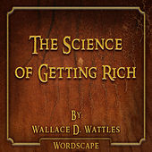 The Science of Getting Rich (By Wallace D. Wattles)