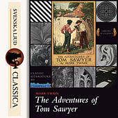 The Adventures of Tom Sawyer (Unabridged)