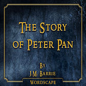 The Story of Peter Pan (By J.M. Barrie)