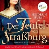 Der Teufel von Straßburg (Historischer Roman - Ungekürztes Hörbuch)