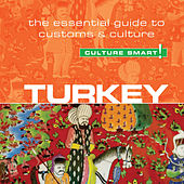 Turkey - Culture Smart! - The Essential Guide to Customs & Culture (Unabridged)