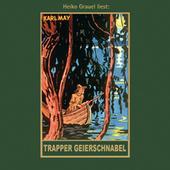 Trapper Geierschnabel - Karl Mays Gesammelte Werke, Band 54 (Ungekürzt)