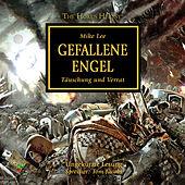 Gefallene Engel - The Horus Heresy 11 (Ungekürzt)
