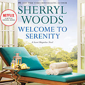 Welcome to Serenity - Sweet Magnolias, Book 4 (Unabridged)