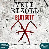 Blutgott: Thriller (Die Clara-Vidalis-Reihe 7)