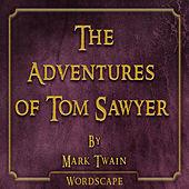 The Adventures of Tom Sawyer (By Mark Twain)