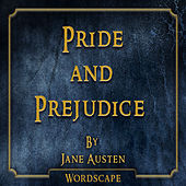 Pride and Prejudice (By Jane Austen)