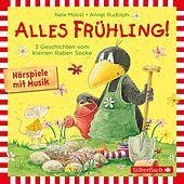 Alles Frühling!: Alles Freunde!, Alles wächst!, Alles gefärbt! (Drei Geschichten vom kleinen Raben Socke)