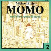 02: Momo und die grauen Herren