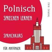 Polnisch sprechen lernen (Sprachkurs für Anfänger)
