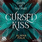 Cursed Kiss - Gods of Ivy Hall, Band 1 (ungekürzt)