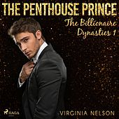 The Penthouse Prince (The Billionaire Dynasties 1)